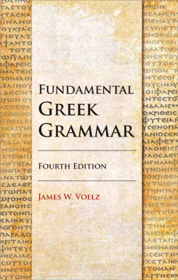 Fundamental Greek Grammar – 4th Revised Edition